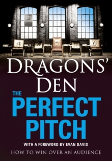 Image for The perfect pitch  : how to win over an audience