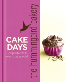 Image for Cake days  : recipes to make every day special