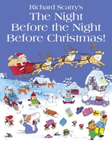 Richard Scarry's The night before the night before Christmas! - Scarry, Richard