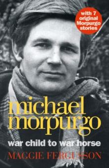 Image for Michael Morpurgo: war child to War horse