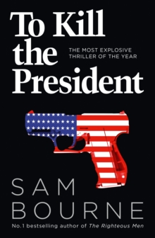 Image for To kill the President