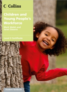 Image for Children and young people's workforce  : level 2 certificate student textbook