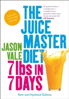 Image for The Juice Master diet  : 7lbs in 7 days