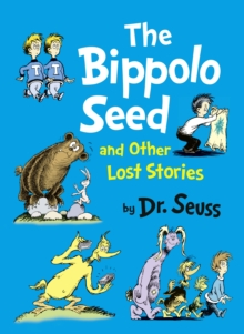 Image for The bippolo seed and other lost stories