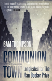 Image for Communion town  : a city in ten chapters