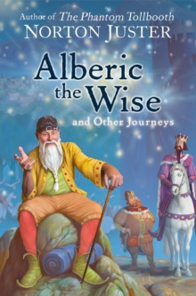 Image for Alberic the wise and other journeys