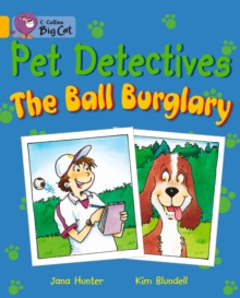 Image for Pet Detectives: The Ball Burglary
