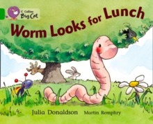 Image for Worm Looks for Lunch