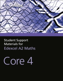 Image for Student support materials for Edexcel A level maths: Core 4