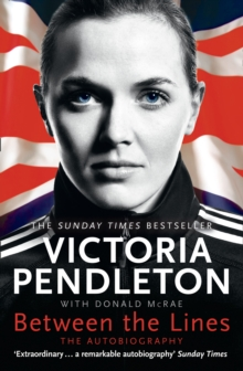Between the lines  : the autobiography - Pendleton, Victoria