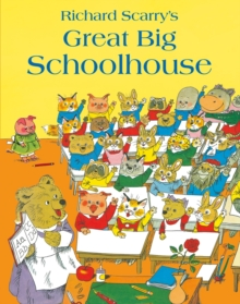 Image for Richard Scarry's Great big schoolhouse