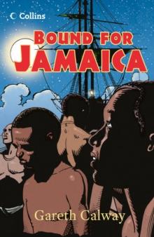 Bound for Jamaica - Calway, Gareth
