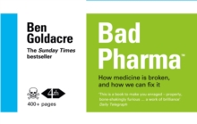 Image for Bad Pharma : How Medicine is Broken, and How We Can Fix it
