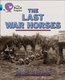 Image for The Last War Horses : Band 07 Turquoise/Band 16 Sapphire