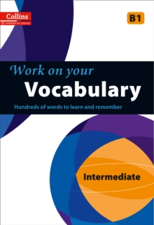 Image for Work on your vocabulary: Intermediate B1
