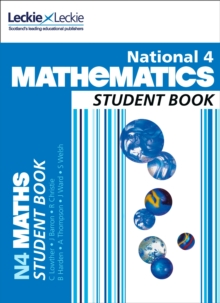 National 4 Maths Student Book : Curriculum for Excellence Maths for Scotland