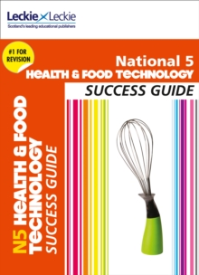 National 5 Health and Food Technology Success Guide - Coull, Karen