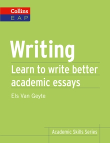 Writing  : learn to write better academic essays - Van Geyte, Els