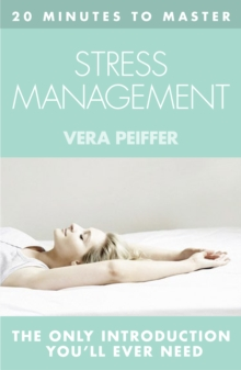 Thorsons principles of stress management - Peiffer, Vera