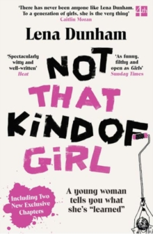 "Image for Not that kind of girl  : a young woman tells you what she's ""learned"""