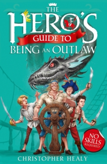 Image for The hero's guide to being an outlaw