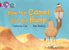 Image for How the Camel got his hump