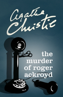 Image for The murder of Roger Ackroyd