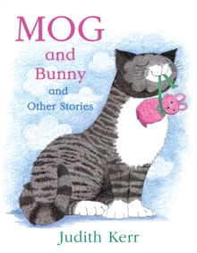 Image for Mog and Bunny and other stories