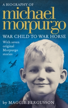 Image for Michael Morpurgo  : war child to War horse