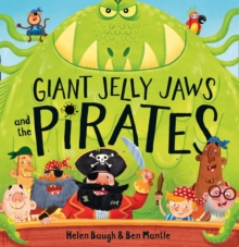 Image for Giant Jelly Jaws and the pirates