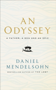 Image for An odyssey  : a father, a son and an epic