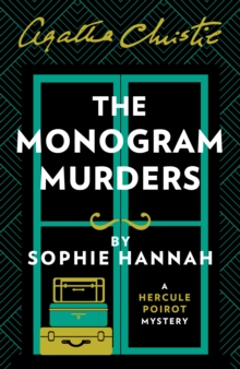Image for The monogram murders  : the new Hercule Poirot mystery