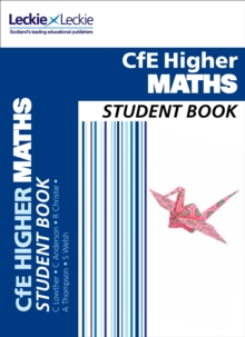 Higher Maths Student Book : For Curriculum for Excellence Sqa Exams