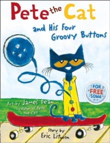 Image for Pete the Cat and his four groovy buttons