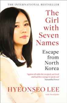 Image for The girl with seven names  : escape from North Korea