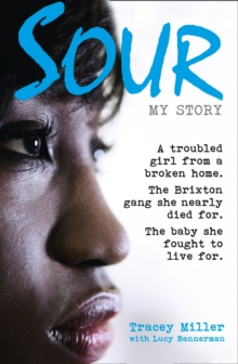 Image for Sour  : my story