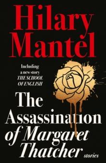 Image for The Assassination of Margaret Thatcher