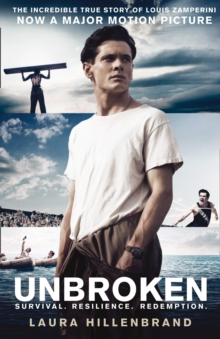 Image for Unbroken  : an extraordinary true story of courage and survival