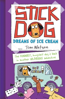 Image for Stick Dog dreams of ice cream