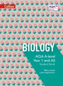 Biology  : AQA A-level Year 1 and AS: Student book