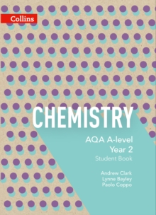 ChemistryAQA A-level Year 2,: Student book