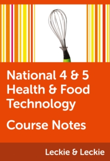 National 4/5 Health and Food Technology Course Notes - Hepburn, Edna