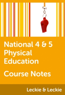National 4/5 Physical Education Course Notes - McLean, Linda