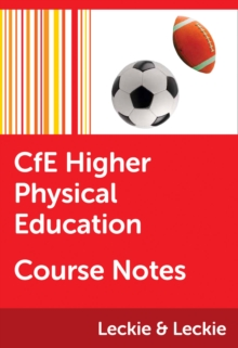 CfE Higher Physical Education Course Notes - McLean, Linda