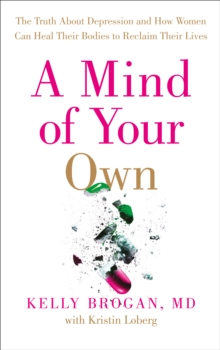 A MIND OF YOUR OWN THE TRUTH A