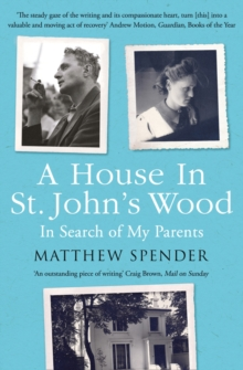 A House in St John's Wood: In Search of My Parents