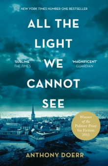 Image for All the light we cannot see  : a novel