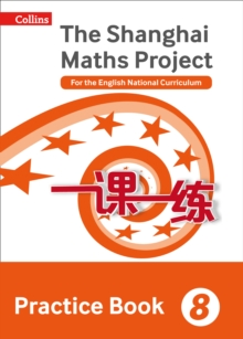 Image for The Shanghai maths project  : for the English national curriculum8,: Practice book