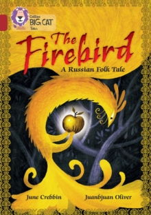 Image for The firebird  : a Russian tale