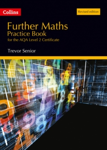 Further maths practice book for the AQA level 2 certificate - Senior, Trevor